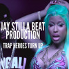 TURN UP MUSIC *TRAP STYLE BEAT* PRODUCED BY JAY STILLA *4 SALE*