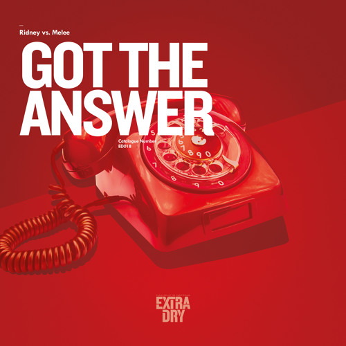 Ridney vs Melee - Got The Answer [LIMITED FREE DOWNLOAD]