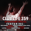 Tiëstos Club Life - Episode 359, Hour 1 (After Hours Special)
