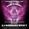 Sonic Shamanic @ The Source Spiritual Center - DJ Marques Wyatt