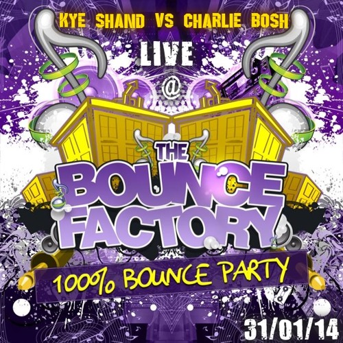 Kye Shand Vs Charlie Bosh **LIVE** @ The Bounce Factory - 100% Bounce Party [31/01/14]