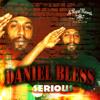 Serious - Daniel Bless