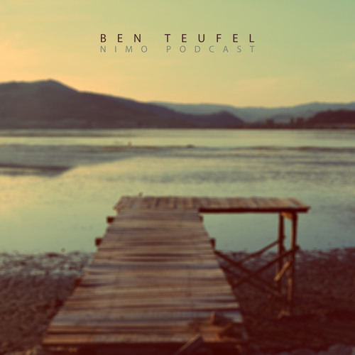 Nimo Podcast mixed by Ben Teufel |FREE DOWNLOAD|
