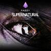 Fazzy - Supernatural - (Oryginal Mix)