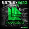 Blasterjaxx - Mystica (Dark Mada Remix) | FREE DOWNLOAD!!