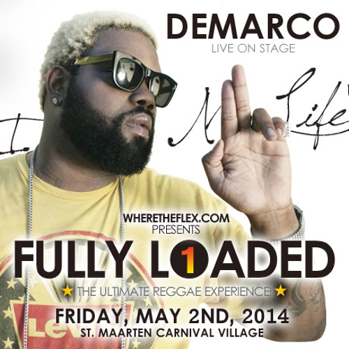 Where The Flex presents Demarco for Fully Loaded 1