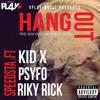 Dj Speedsta -  Hangout Ft. Kid X, Riky Rick, Psyfo (DIRTY) Mp3
