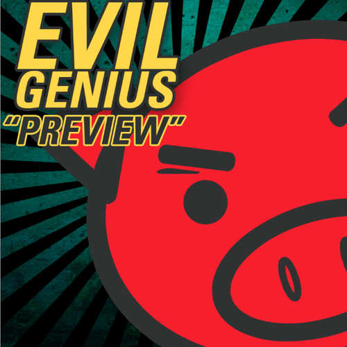 Evil Genius - Ep Teaser | Preview MIX [ Out Soon ]
