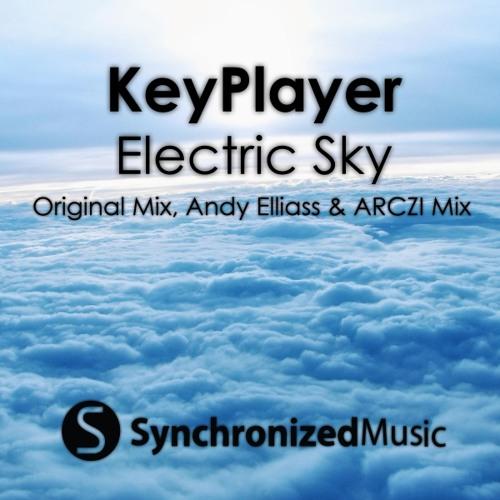 KeyPlayer - Electric Sky (ARCZI & Andy Elliass Remix)