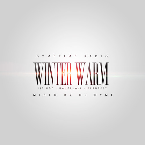 @DjDyme Presents | Dymetime Radio | Winter Warm