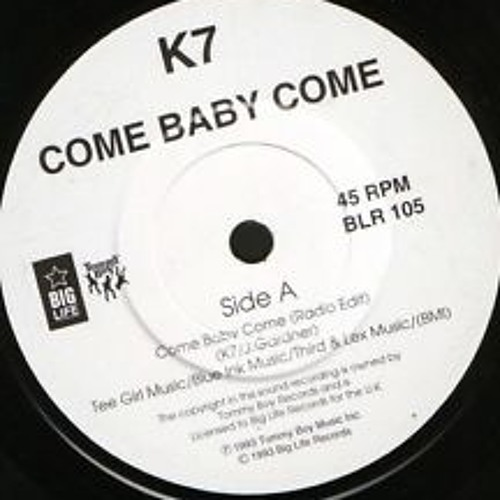 K7 - Come Baby Come Of Pain (Gege Mashup)