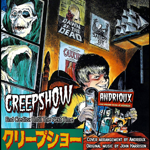 Creepshow - End Title Theme (cover version by Andrioux)