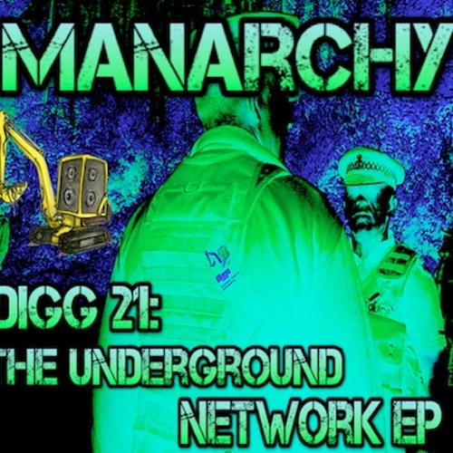 DIGG 21 - Manarchy - Underground Network EP Preview