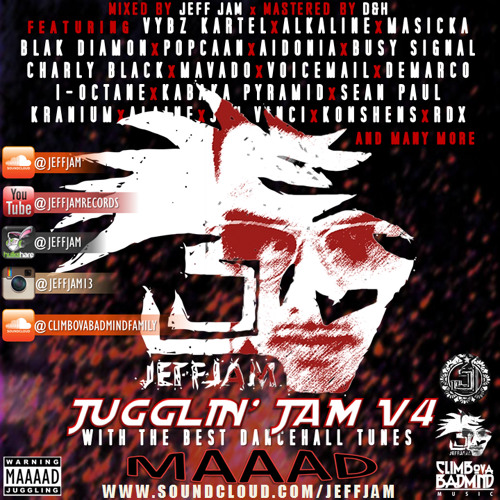 JEFF JAM PRESENTS JUGGLIN' JAM V4 [MIX CD 2014] + TRACKLIST