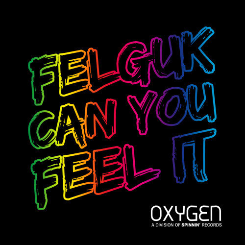 Felguk - Can You Feel It