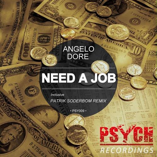 Angelo Dore - Need A Job (Patrik Soderbom Remix)