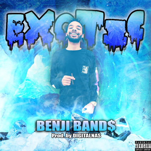 BENJI BAND$ - Exotic (Prod. DIGITALNAS)
