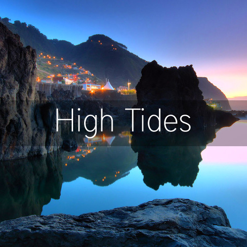 High Tides feat. Girl is Tough