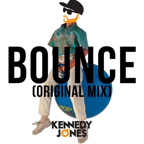 Kennedy Jones - BOUNCE