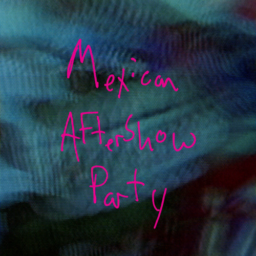 """Kevin Drew """"Mexican Aftershow Party"""""""