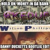 Wilson Phillips vs. CAKED UP - Hold On, Money In Da Bank (Danny Duckett$ Bootleg Edit)