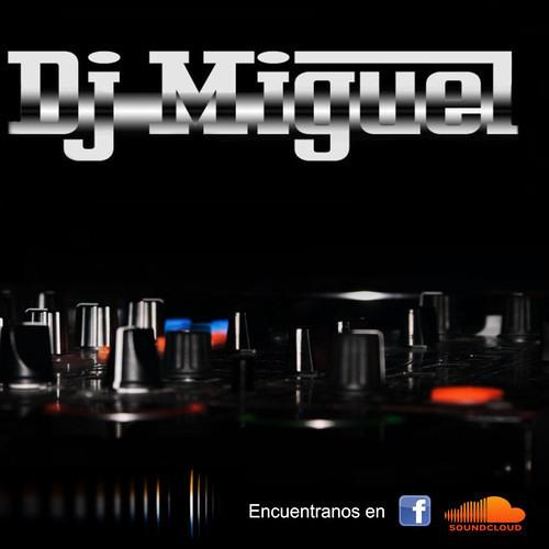 Dj MigueL - MIX PA COMER Y LLEVAR - Dj MigueL - TONERITO