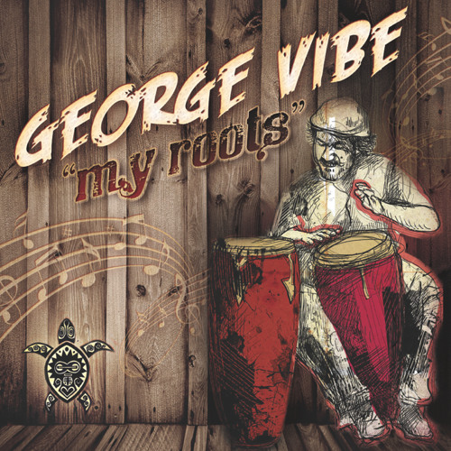 George Vibe - My Roots - (Latin Mix)