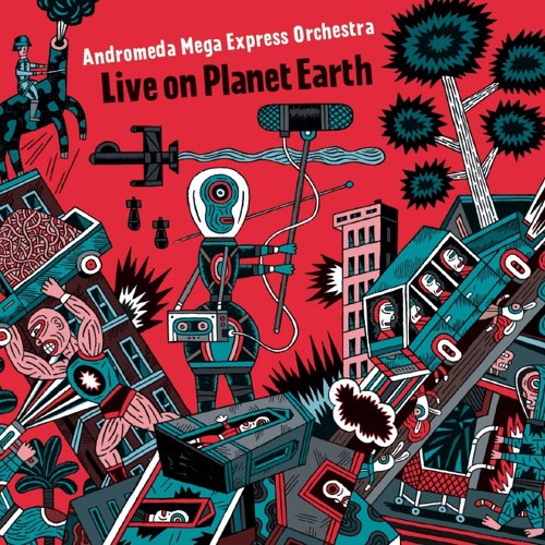 Andromeda Mega Express Orchestra - Live On Planet Earth  -  Sozialbao