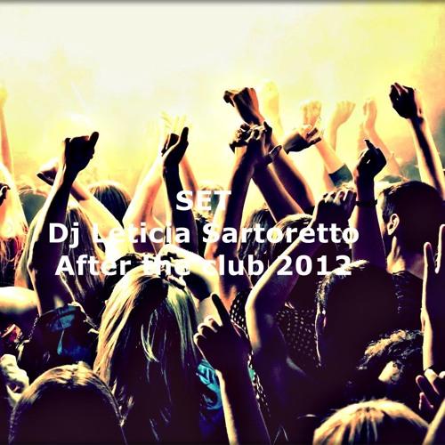 Dj Leticia Sartoretto -  After the club 2012