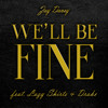We'll Be Fine (feat. Lazy Shirts and Drake)