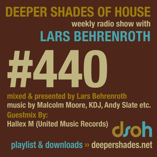 Deeper Shades Of House #440 w/ guest mix by Hallex M