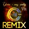 Yass My Only Version2 Ctos Remix : Free Download