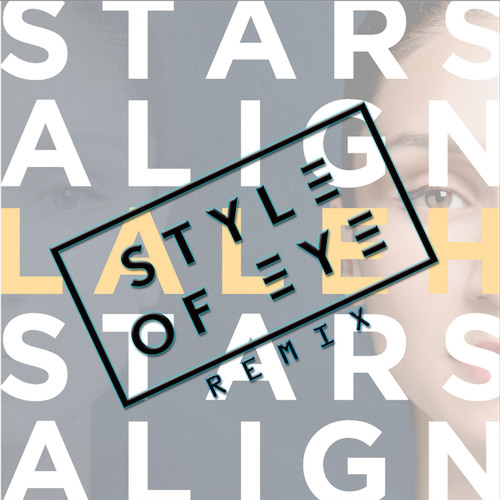 Laleh - Stars Align (Style of Eye Remix) Preview