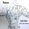 Reason by Noah Kahan prod. Nate Choukas