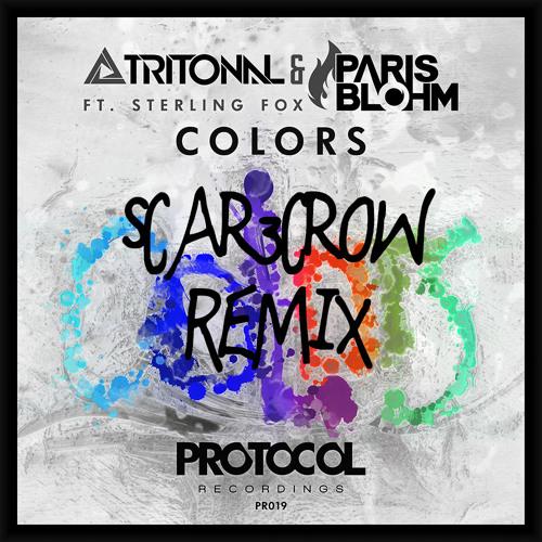 Tritonal & Paris Blohm ft. Sterling Fox - Colors (Scar3croW Remix)