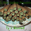 |NEW MUSIC| Ty - Blunted