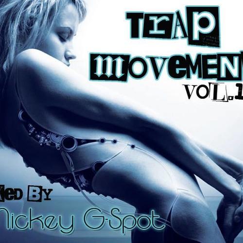 Trap Movment Vol 1 Mix