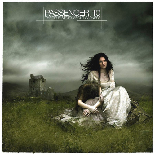 Passenger 10 - The true story about sadness (Full Album Teaser)