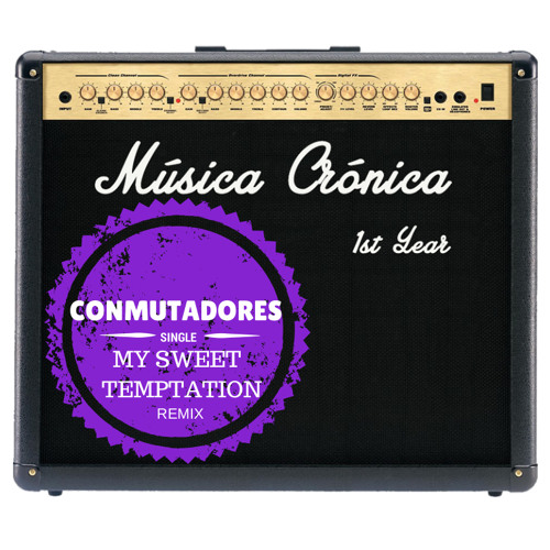 CONMUTADORES - My Sweet Temptation (Juanimisterfly Remix)