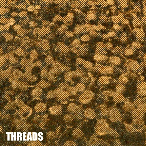 THREADS - ft. Abigail's Party (BONUSROUND022)