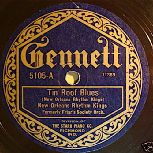 "New Orleans Rhythm Kings ""Tin Roof Blues"" Gennett 5105"