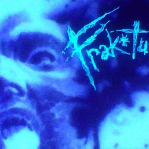FRAK*TURE-'Blue Sunshine' (2006 Shyster Entertainment)