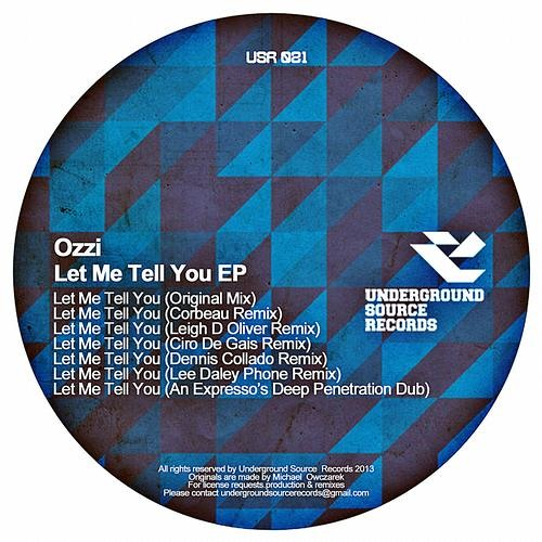 Ozzi - Let Me Tell You (Leigh D Oliver Remix)