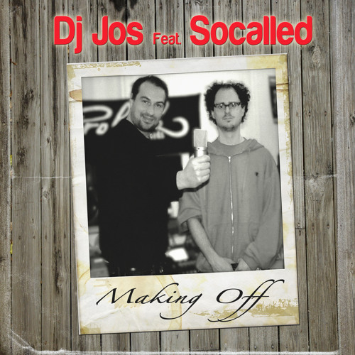 Dj Jos feat. Socalled - Making Off