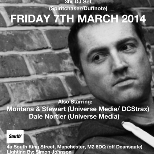 Montana&Stewart Pre-Party Mix: Fri 7th March 2014 South Night Club (UK, Manchester) tickets Skiddle