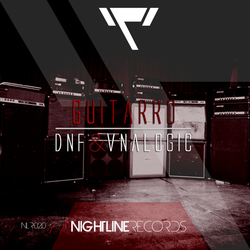 DNF & Vnalogic - Guitarro // OUT NOW!