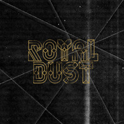 Royal dust - Royal(Niko Alvera Remix)