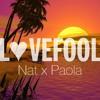 Lovefool (Cover | Full Prod) - Nat Casillan X Paola Lozare
