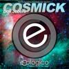 Dok Jebeni - Cosmick (Original Mix)ECOLOGICO RECORDS