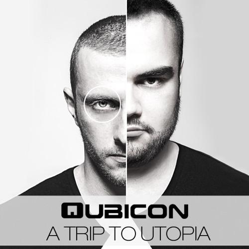 Qubicon - A Trip To Utopia (DJ Mix)